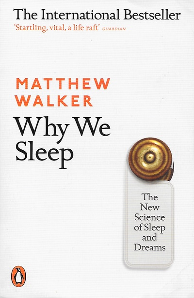"Book cover for ""Why We Sleep"" by Matthew Walker"