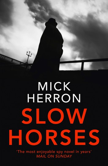 Slow Horses by Mick Herron book cover